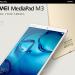 Der neue Huawei MediaPad M3: Octa Core Tablet PC mit hohem Anspruch
